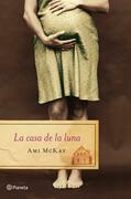 Ami McKay - La casa de la luna