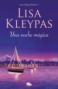 Lisa Kleypas - Una noche mágica
