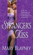 Stranger's Kiss: A Novel