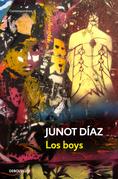 Junot Diaz - Los Boys