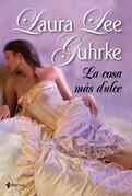 Laura Lee Guhrke - La cosa más dulce