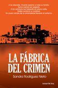 La fábrica del crimen