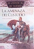 LA AMENAZA DEL CUSTODIO