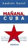 Mañana, Cuba
