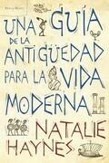 Una guía de la Antigüedad para la vida moderna