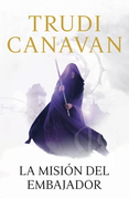 Trudi Canavan - La misión del embajador
