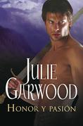 Julie Garwood - Honor y pasión