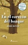 John Boyne - En el corazón del bosque