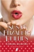 Susan Elizabeth Phillips - Llámame irresistible