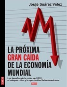 Próxima gran caída de la economía mundial