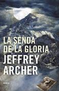 Jeffrey Archer - La senda de la gloria