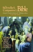 The Storyteller's Companion to the Bible Volume 9: Stories About Jesus in the Synoptic Gospels