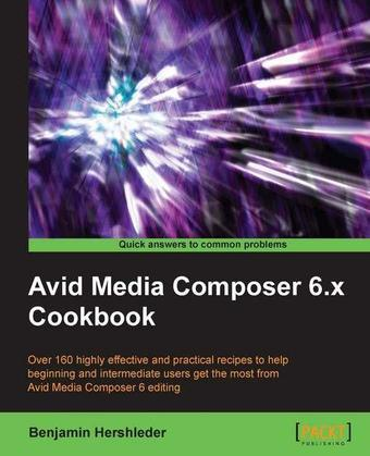 Avid Media Composer 6.X Cookbook