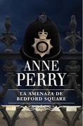 La amenaza de Bedford Square
