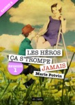 Les Hros, a s'trompe jamais - saison 2, pisode 1