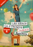 Les Hros, a s'trompe jamais - saison 2, pisode 2