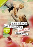Les Hros, a s'trompe jamais - saison 2, pisode 6