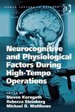 Neurocognitive and Physiological Factors During High-Tempo Operations