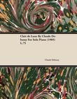 Clair de Lune by Claude Debussy for Solo Piano (1905) L.75