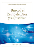 Buscad el Reino de Dios y su Justicia