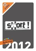 SHORT ! Automne 2012