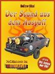 Der Sound aus dem Auspuff
