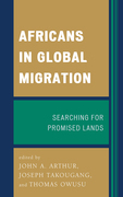 Africans in Global Migration: Searching for Promised Lands