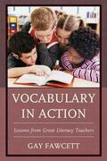 Vocabulary in Action: Lessons from Great Literacy Teachers