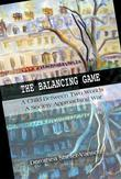 The Balancing Game : A Child Between Two Worlds, A Society Approaching War