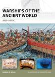 Warships of the Ancient World: 3000-500 BC