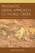 Pragmatic Liberal Approach To World Order: The Scholarship of Inis L. Claude, Jr.