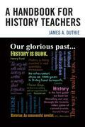 A Handbook for History Teachers