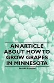 An Article about How to Grow Grapes in Minnesota