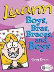 Luann: Boys, Bras, Braces, and Boys