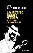 La Petite Roque et autres histoires criminelles