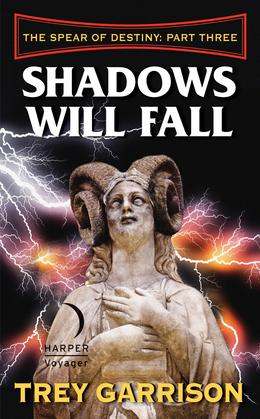 Shadows Will Fall