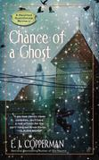 Chance of a Ghost