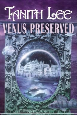 Venus Preserved: THE SECRET BOOKS OF VENUS