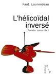 L'hélicoïdal inversé (poésie concrète)