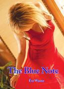 The Blue Note: Electronic Erotica