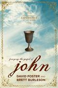 Praying the Gospel of John: An Illuminating Experience in the Word
