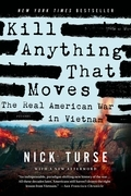 Nick Turse - Kill Anything That Moves