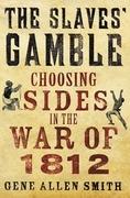 The Slaves' Gamble