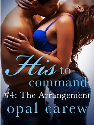 His to Command #4: The Arrangement