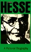 Hermann Hesse: A Pictorial Biography