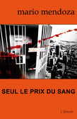 Seul le prix du sang