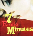 The 7 Erotic Minutes