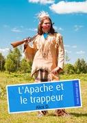 L'Apache et le trappeur (érotique gay)