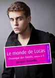 Le monde de Lucas (érotique gay)