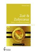 Zoé & Zolycoeur - Tome 2